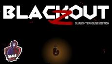 Ingyen: Blackout Z: Slaughterhouse Edition (Steam)