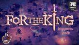 For The King a következő ingyenes játék az Epic Games Storeban