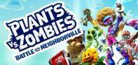 Plants vs Zombies: Battle for Neighborville (PC)