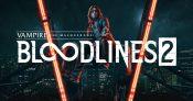 Vampire: The Masquerade – Bloodlines 2 (PC)